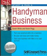 Start & Run A Handyman Business | White, Sarah ; Pegg, Kevin |