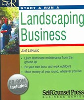 Start & Run a Landscaping Business [With CDROM]