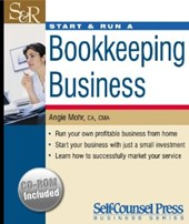 Start & Run a Bookkeeping Business [With CDROM] | Angie Mohr |