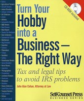 Turn Your Hobby Into a Business -- The Right Way