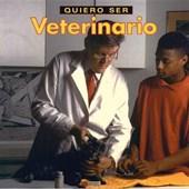 Quiero Ser Veterinario/I Want to Be a Vet