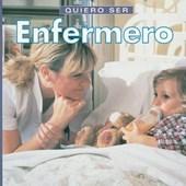 Quiero Ser Enfermero = I Want to Be a Nurse