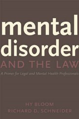 Mental Disorder and the Law | Hon Richard D. Schneider |