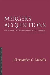 Mergers, Acquisitions and Other Changes of Corporate Control 2/E | Christopher C. Nicholls |