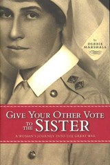 Give Your Other Vote to the Sister | Debbie Marshall |