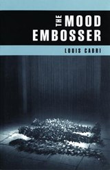 The Mood Embosser | Louis Cabri |