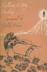 Nellcott Is My Darling | Golda Fried |