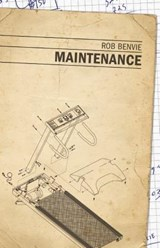Maintenance | Rob Benvie |