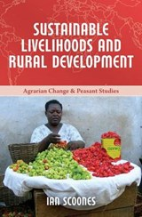 Sustainable Livelihoods and Rural Development | Ian Scoones |
