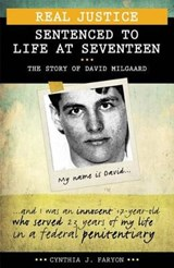 Sentenced to Life at Seventeen | Cynthia J. Faryon |