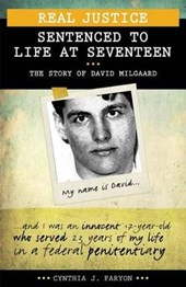 Sentenced to Life at Seventeen