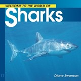 Welcome to the World of Sharks | Diane Swanson |