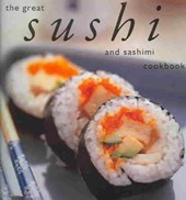 The Great Sushi and Sashimi Cookbook | Whitecap Books |