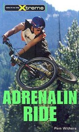 Adrenalin Ride | Pam Withers |