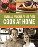 Anna and Michael Olson Cook at Home | Olson, Anna; Olson, Michael |
