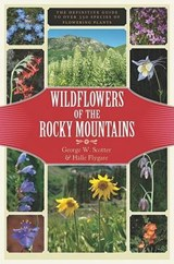 Wildflowers of the Rocky Mountains | George Scotter |