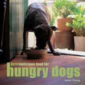 Grrrrowlicious Food for Hungry Dogs | Jamie Young |