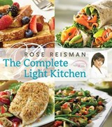 The Complete Light Kitchen | Rose Reisman |