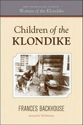 Children of the Klondike | Frances Backhouse |