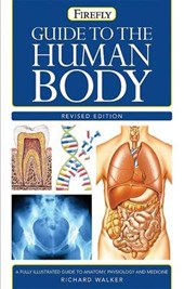 Guide to the Human Body | Richard Walker |