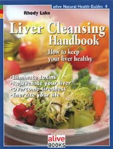 Liver Cleansing Handbook | Rhody Lake |