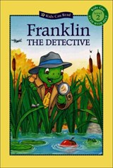 Franklin the Detective | Bourgeois, Paulette ; Jennings, Sharon |