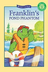 Franklin's Pond Phantom | Jennings, Sharon ; Bourgeois, Paulette ; Clark, Brenda |
