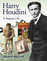 Harry Houdini | Elizabeth MacLeod |
