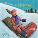 Who Likes the Snow? | Etta Kaner |