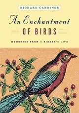 An Enchantment of Birds | Richard Cannings |