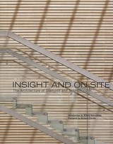Insight and on Site | A. J. Diamond |