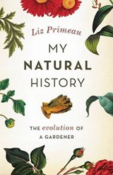 My Natural History | Liz Primeau |