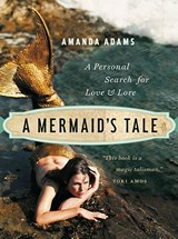 A Mermaid's Tale | Amanda Adams |