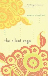 The Silent Raga | Ameen Merchant |