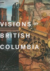 Visions of British Columbia | auteur onbekend |
