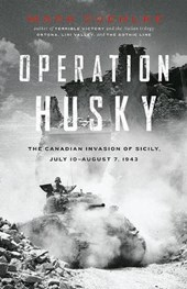 Operation Husky | Mark Zuehlke |