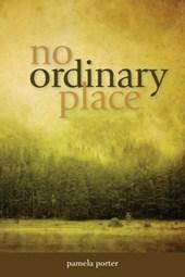 No Ordinary Place