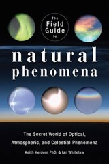 The Field Guide to Natural Phenomena | Keith Heidorn |