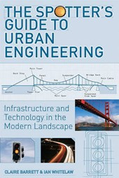 The Spotter's Guide to Urban Engineering
