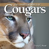 Exploring the World of Cougars | Tracy C. Read |