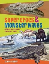Super Crocs & Monster Wings | Claire Eamer |