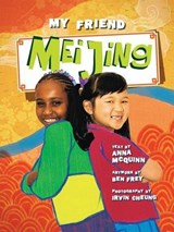 My Friend Mei Jing | Anna Mcquinn |