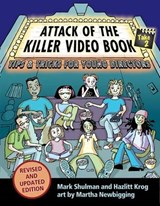 Attack of the Killer Video Book Take | Shulman, Mark; Krog, Hazlitt |