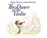 The Dance of the Violin | Kathy Stinson |