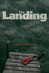 The Landing | John Ibbitson |
