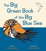 The Big Green Book of the Big Blue Sea | Helaine Becker |