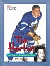 Tim Horton | Don Quinlan |