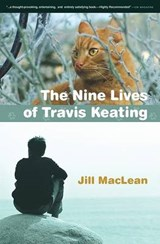 Nine Lives of Travis Keating | Jill Maclean |
