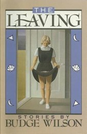 The Leaving | Budge Wilson |