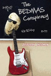 The Bedmas Conspiracy | Deborah Sherman |